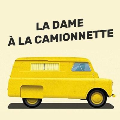 """Théâtre : """"La dame à la Camionnette"""""""